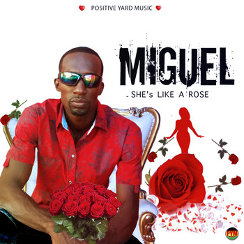 Miguel - She's Like A Rose