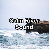 Yoga - Calm River Sound