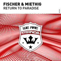Fischer & Miethig - Return To Paradise