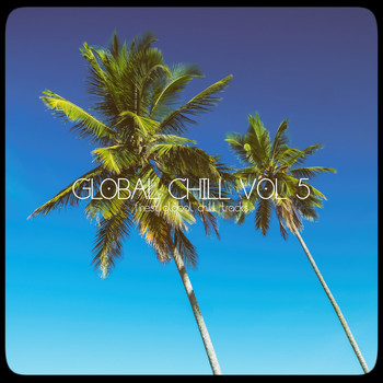 Various Artists - Global Chill, Vol. 5