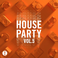 Various Artist - Toolroom House Party Vol. 5 (Explicit)