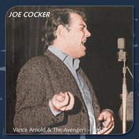 Joe Cocker - Vance Arnold and the Avengers 1963