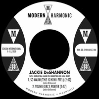 Jackie DeShannon - So Warm / Young Girl's Prayer