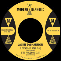 Jackie DeShannon - Put My Baby Down / The Foolish One