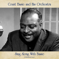 Count Basie and His Orchestra - Sing Along With Basie (Remastered 2021)