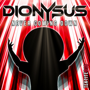 Dionysus - Never Coming Down
