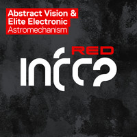 Abstract Vision & Elite Electronic - Astromechanism
