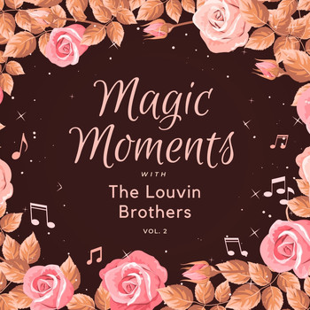 The Louvin Brothers - Magic Moments with the Louvin Brothers, Vol. 2