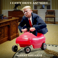Harry Shearer - I Can't Drive Anymore (Explicit)