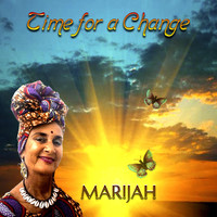 Marijah - Time for a Change