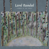 Fred Piek & Rens Van Der Zalm - Lord Randal / Flowers of the Forest