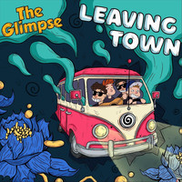 The Glimpse - Leaving Town