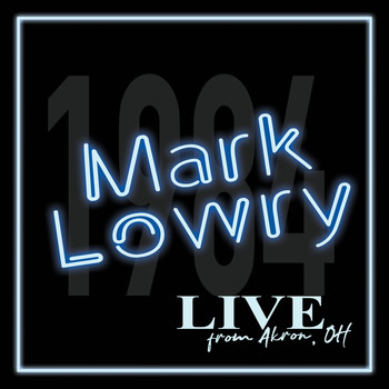 Mark Lowry - Live from Akron OH