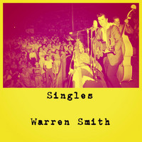 Warren Smith - Singles
