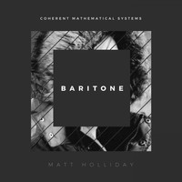 Matt Holliday - Baritone