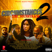 Various Artists - Circumstances 2 (Original Motion Picture Soundtrack) (Explicit)