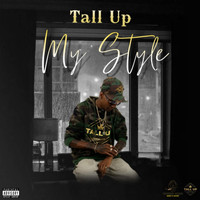 Tall Up - My Style (Explicit)