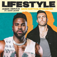 Jason Derulo - Lifestyle (feat. Adam Levine) (David Guetta Slap House Mix [Explicit])