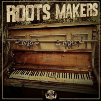 Roots Makers - Roots Makers