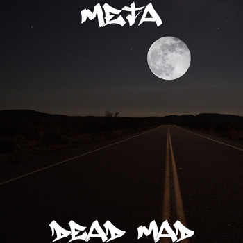 Meta - Dead Mad (Explicit)