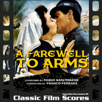 Mario Nascimbene - A Farewell To Arms (Original Motion Picture Soundtrack) [1957]