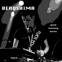 Beroshima - Good Morning Berlin