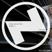 Coqui Selection - Work It