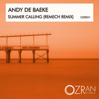 Andy De Baeke - Summer Calling (ReMech Remix)