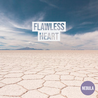 Nebula - Flawless Heart (Explicit)