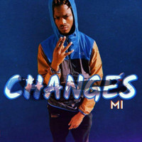 Mi - CHANGES (Explicit)