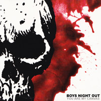 Boys Night Out - You Are My Canvas