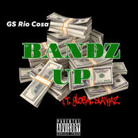 GS Rio Cosa - Bandz Up (Explicit)