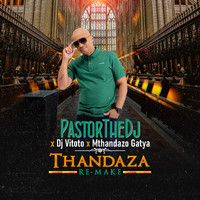 PastorTheDJ - Thandaza (Remix)