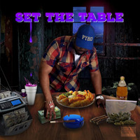 Pyro - Set The Table (Explicit)