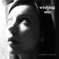 Stephanie Campbell - Wishing on One
