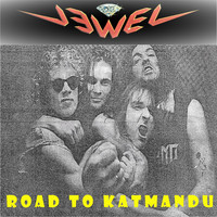 Jewel - Road to Katmandu