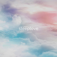 Sleeplove - Dreamy Skies