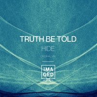 Truth Be Told - Hide
