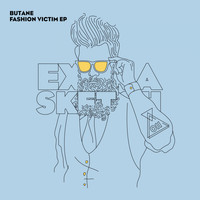 Butane - Fashion Victim EP