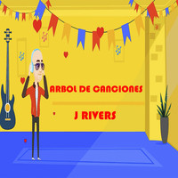 J Rivers - Arbol de Canciones
