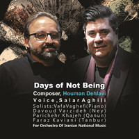 Orchestra of Iranian National Music - Days of Not Being