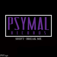 Shift - Break Me