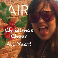 Air - Christmas Cheer All Year