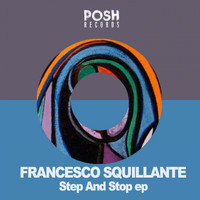 Francesco Squillante - Step & Stop