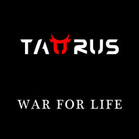 Taurus - War for Life