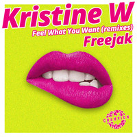 Kristine W - Feel What You Want (Freejak Extended Mix)