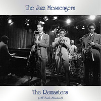 The Jazz Messengers - The Remasters (Remastered 2021)