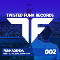 Funkagenda - Ghetto Gospel