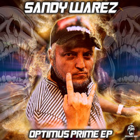 Sandy Warez - Optimus Prime EP