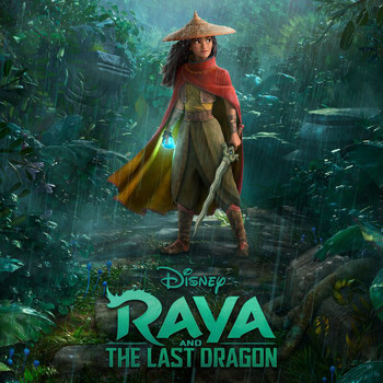 James Newton Howard - Raya and the Last Dragon (Original Motion Picture Soundtrack)